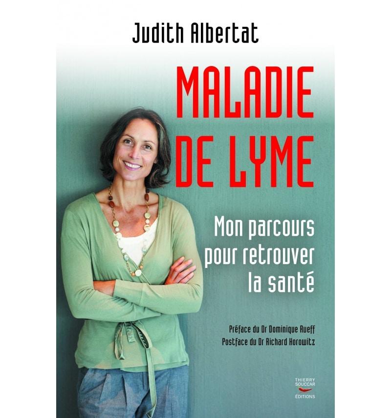 Maladie de Lyme – Judith Albertat