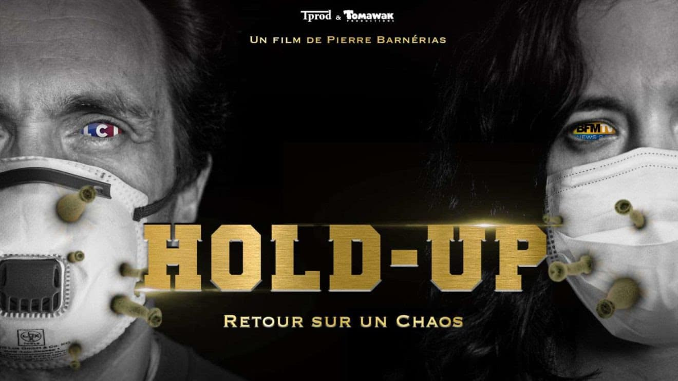 """HOLD UP"" film sur la Covid-19 : retour sur un chaos !"